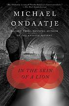 In the skin of a lion : a novel