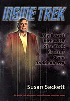 Inside Trek : my secret life with Star Trek creator Gene Roddenberry