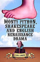 Monty Python, Shakespeare, and English Renaissance drama