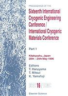 Proceedings of the Sixteenth International Cryogenic Engineering Conference/ International Cryogenic Materials Conference : Kitakyushu, Japan, 20-24 May 1996