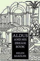 Aldus and his dream book : an illustrated essay