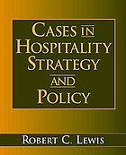 Cases in hospitality strategy and policy