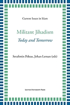 Militant jihadism : today and tomorrow