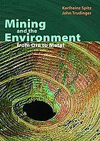 Mining and the environment : from ore to metal