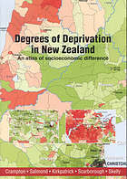 Degrees of deprivation in New Zealand : an atlas of socioeconomic difference