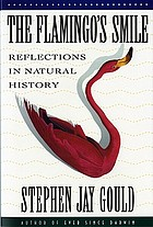 The flamingo's smile : reflections in natural history