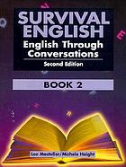Survival English [2] : English through conversations