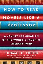 How to read novels like a professor