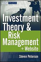 Investment Theory and Risk Management.