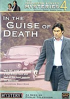 The Inspector Lynley mysteries. / 4, In the guise of death