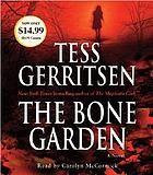 The bone garden : [a novel]
