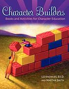 Character builders : books and activities for character education