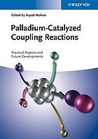 Palladium-Catalyzed Coupling Reactions.