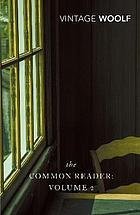 The common reader. Volume 2
