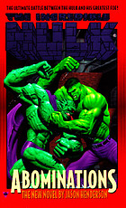 The Incredible Hulk : abominations