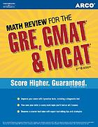 Math review for the GRE, GMAT & MCAT.