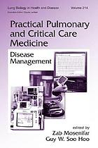 Practical pulmonary and critical care medicine