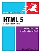 HTML5 and CSS3 : visual quickstart guide