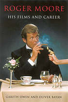 Roger Moore : his films and career