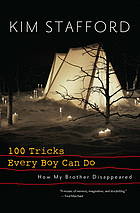 100 tricks every boy can do : how my brother disappeared