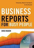 Business reports for busy people : timesaving, ready-to-use reports for any occasion