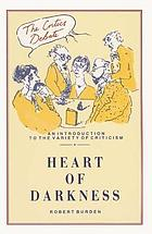 Heart of darkness : [an introduction to the variety of criticism]