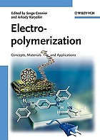Electropolymerization : concepts, materials and applications