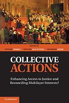Collective actions : enhancing access to justice and reconciling multilayer interests?