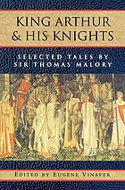 King Arthur and his knights : selected tales
