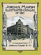 Jordan, Marsh illustrated catalog of 1891 : an unabridged reprint