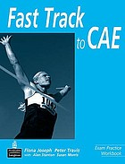 Fast track to CAE. Exam practice workbook