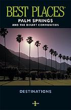 Palm Springs and the desert communities