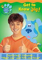 Blue's clues. / Get to know Joe!