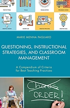 Questioning, instructional strategies, and classroom management : a compendium of criteria for best teaching practices
