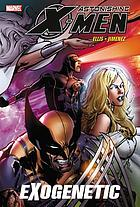 Astonishing X-Men. EXogenetic