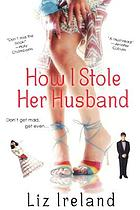 How I stole her husband