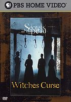 Secrets of the dead. Witches curse