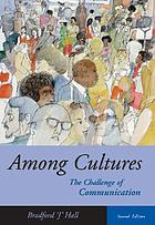 Among cultures : the challenge of communication