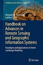 Handbook on advances in remote sensing and geographic information systems : paradigms and applications in forest landscape modeling