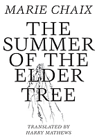 The summer of the elder tree : a novel