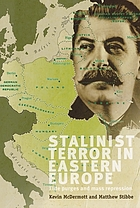 Stalinist terror in Eastern Europe elite purges and mass repression