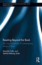 Reading beyond the book : the social practices of contemporary literary culture