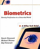 Biometrics : identity verification in a networked world