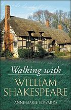 Walking with William Shakespeare
