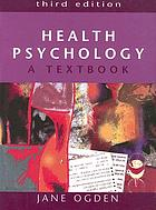 Health psychology : a textbook