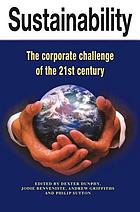 Sustainability : the corporate challenge of the 21st century