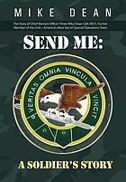 Send me : a soldiers story