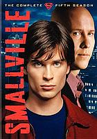 Smallville. / The complete fifth season