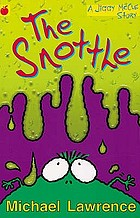 The Snottle