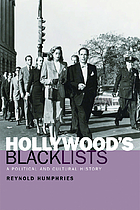 Hollywood's blacklists : a political and cultural history